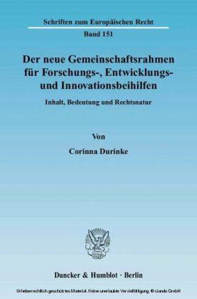 Der neue Gemeinschaftsrahmen für Forschungs-, Entwicklungs- und Innovationsbeihilfen