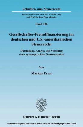 Gesellschafter-Fremdfinanzierung im deutschen und U.S.-amerikanischen Steuerrecht