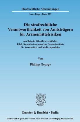 Die strafrechtliche Verantwortlichkeit von Amtsträgern für Arzneimittelrisiken.