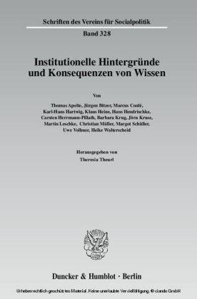 Institutionelle Hintergründe und Konsequenzen von Wissen