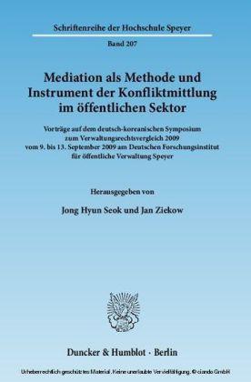 Mediation als Methode und Instrument der Konfliktmittlung im öffentlichen Sektor