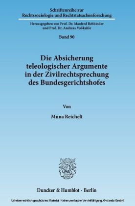 Die Absicherung teleologischer Argumente in der Zivilrechtsprechung des Bundesgerichtshofes