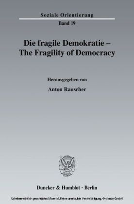 Die fragile Demokratie / The Fragility of Democracy