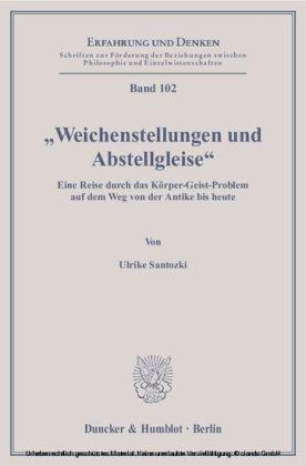 'Weichenstellungen und Abstellgleise'.