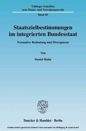 Staatszielbestimmungen im integrierten Bundesstaat