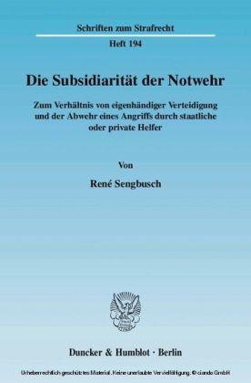 Die Subsidiarität der Notwehr