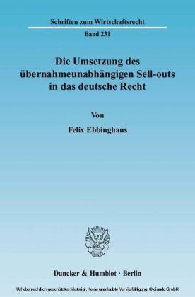 Die Umsetzung des übernahmeunabhängigen Sell-outs in das deutsche Recht