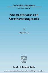 Normentheorie und Strafrechtsdogmatik.