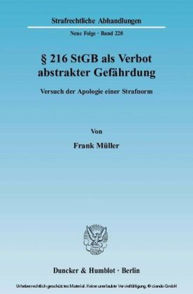 Paragraph 216 StGB als Verbot abstrakter Gefährdung