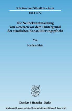 Die Neubekanntmachung von Gesetzen vor dem Hintergrund der staatlichen Konsolidierungspflicht