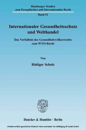 Internationaler Gesundheitsschutz und Welthandel