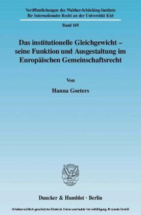 Das institutionelle Gleichgewicht - seine Funktion und Ausgestaltung im Europäischen Gemeinschaftsrecht
