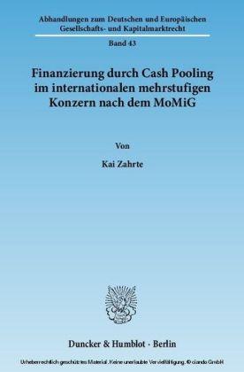 Finanzierung durch Cash Pooling im internationalen mehrstufigen Konzern nach dem MoMiG