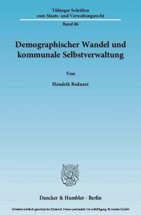 Demographischer Wandel und kommunale Selbstverwaltung.