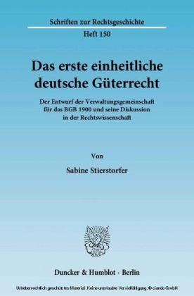 Das erste einheitliche deutsche Güterrecht
