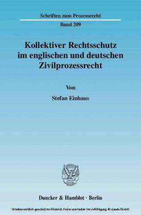 Kollektiver Rechtsschutz im englischen und deutschen Zivilprozessrecht