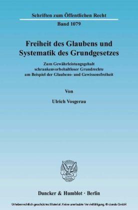 Freiheit des Glaubens und Systematik des Grundgesetzes