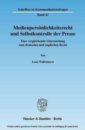 Medienpersönlichkeitsrecht und Selbstkontrolle der Presse