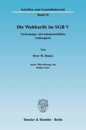 Die Wahltarife im SGB V.
