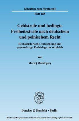 Geldstrafe und bedingte Freiheitsstrafe nach deutschem und polnischem Recht.