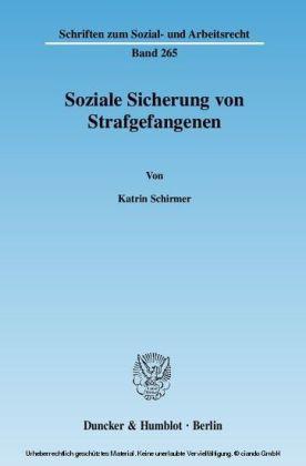 Soziale Sicherung von Strafgefangenen.