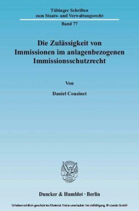 Die Zulässigkeit von Immissionen im anlagenbezogenen Immissionsschutzrecht