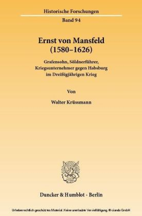 Ernst von Mansfeld (1580 - 1626).