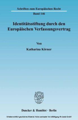 Identitätsstiftung durch den Europäischen Verfassungsvertrag