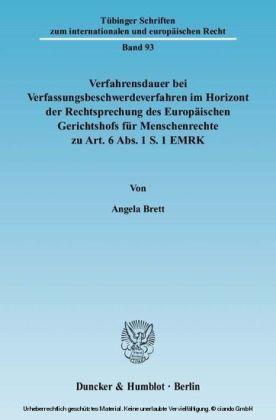 Verfahrensdauer bei Verfassungsbeschwerdeverfahren im Horizont der Rechtsprechung des Europäischen Gerichtshofs für Menschenrechte zu Art. 6 Abs. 1 S. 1 EMRK