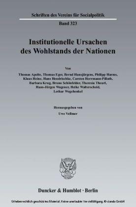 Institutionelle Ursachen des Wohlstands der Nationen.