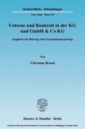 Untreue und Bankrott in der KG und GmbH & Co KG.