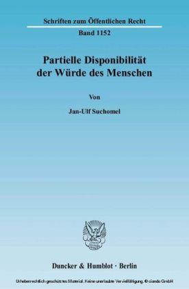 Partielle Disponibilität der Würde des Menschen