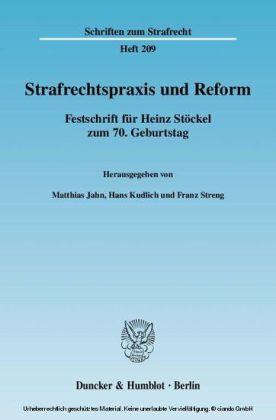 Strafrechtspraxis und Reform