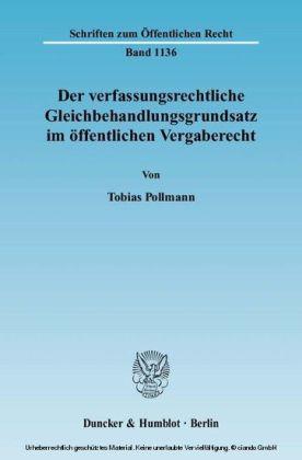 Der verfassungsrechtliche Gleichbehandlungsgrundsatz im öffentlichen Vergaberecht