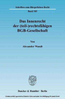 Das Innenrecht der (teil-)rechtsfähigen BGB-Gesellschaft