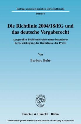 Die Richtlinie 2004/18/EG und das deutsche Vergaberecht