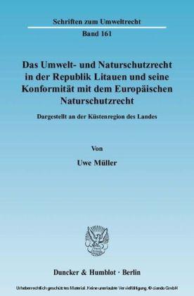 Das Umwelt- und Naturschutzrecht in der Republik Litauen und seine Konformität mit dem Europäischen Naturschutzrecht
