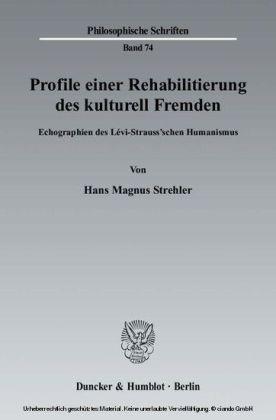 Profile einer Rehabilitierung des kulturell Fremden