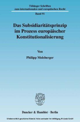 Das Subsidiaritätsprinzip im Prozess europäischer Konstitutionalisierung