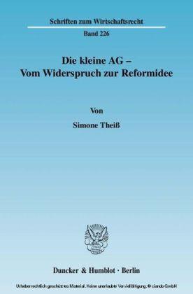 Die kleine AG - Vom Widerspruch zur Reformidee