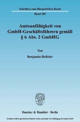 Amtsunfähigkeit von GmbH-Geschäftsführern gemäß Â§ 6 Abs. 2 GmbHG