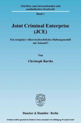 Joint Criminal Enterprise (JCE)