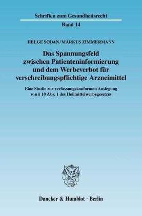 Das Spannungsfeld zwischen Patienteninformierung und dem Werbeverbot für verschreibungspflichtige Arzneimittel.