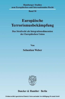 Europäische Terrorismusbekämpfung.