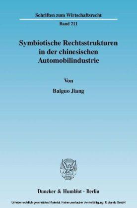 Symbiotische Rechtsstrukturen in der chinesischen Automobilindustrie.