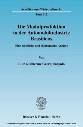 Die Modulproduktion in der Automobilindustrie Brasiliens.
