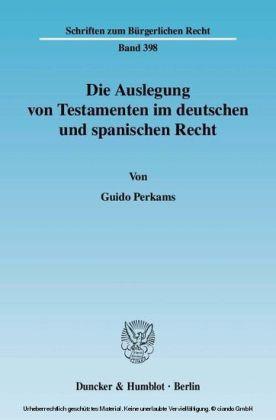 Die Auslegung von Testamenten im deutschen und spanischen Recht