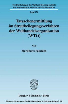 Tatsachenermittlung im Streitbeilegungsverfahren der Welthandelsorganisation (WTO)
