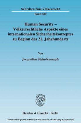 Human Security - Völkerrechtliche Aspekte eines internationalen Sicherheitskonzeptes zu Beginn des 21. Jahrhunderts