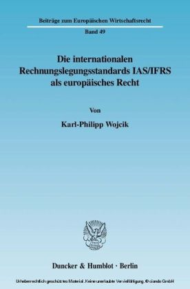 Die internationalen Rechnungslegungsstandards IAS/IFRS als europäisches Recht